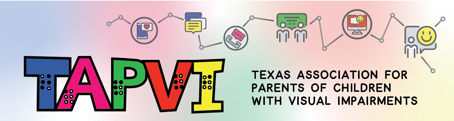 Texas Association for Parents of Children with Visual Impairments